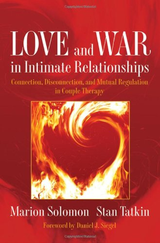 Love and War in Intimate Relationships: How the Mind' Brain' and Body Interact