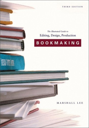 Bookmaking: Editing/Design/Production (3rd Revised edition)
