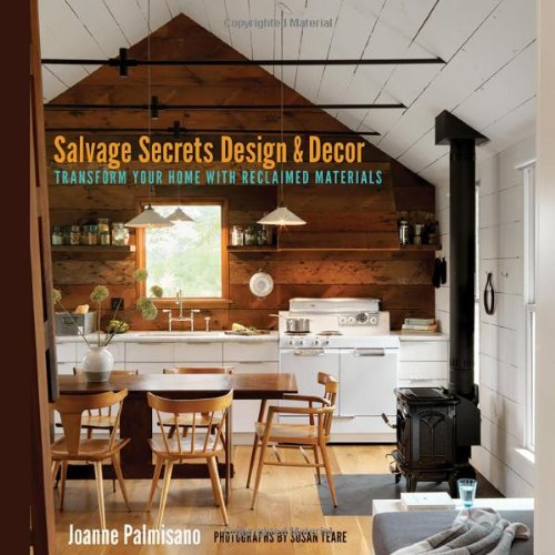 Salvage Secrets Design & Decor: Transform Your Home with Reclaimed Materials