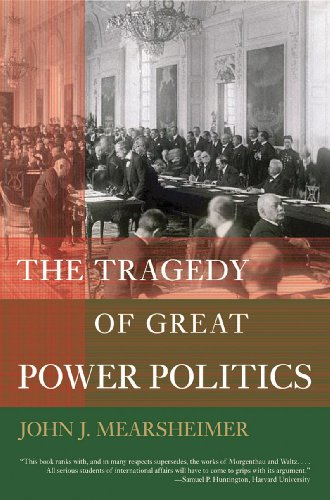 The Tragedy of Great Power Politics (New edition)
