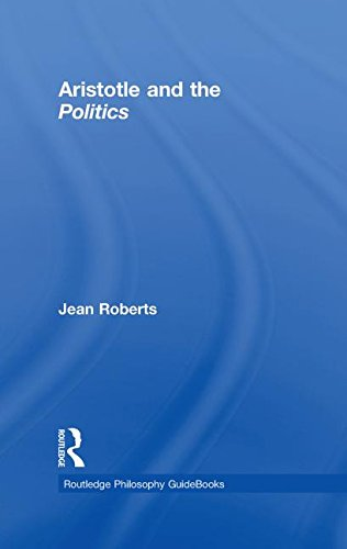 Routledge Philosophy Guidebook to Aristotle and the Politics