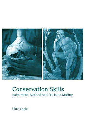 Conservation Skills: Judgement' Method and Decision Making
