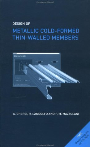 Design of Metallic Cold-Formed Thin-Walled Members