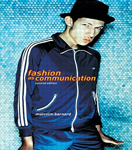 Fashion as Communication (2nd edition)