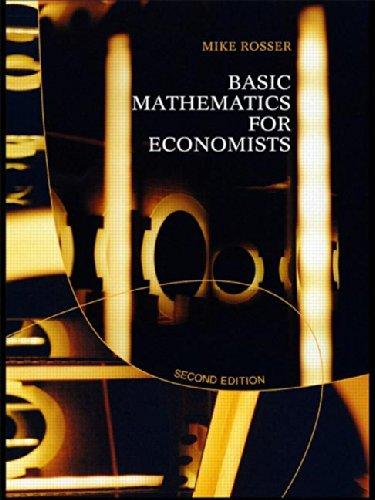 Basic Mathematics for Economists (2nd Revised edition)
