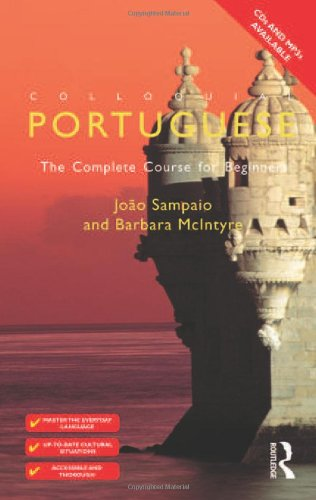 Colloquial Portuguese: The Complete Course for Beginners (2nd Revised edition)
