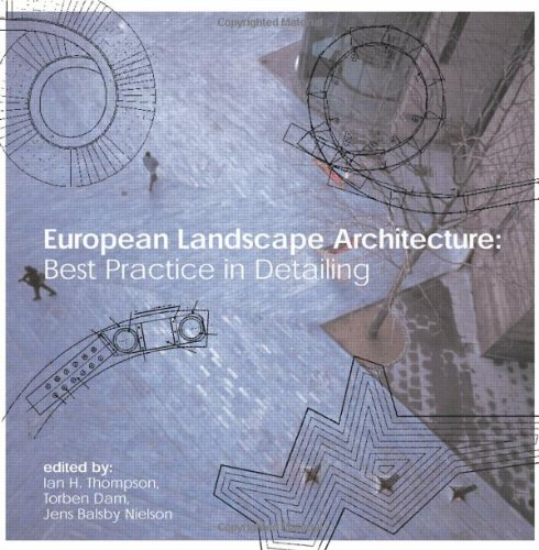 European Landscape Architecture: Best Practice in Detailing (New edition)