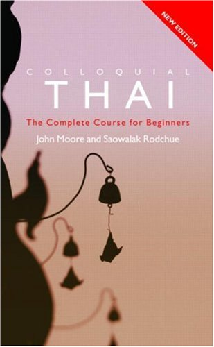 Colloquial Thai (2nd Revised edition)