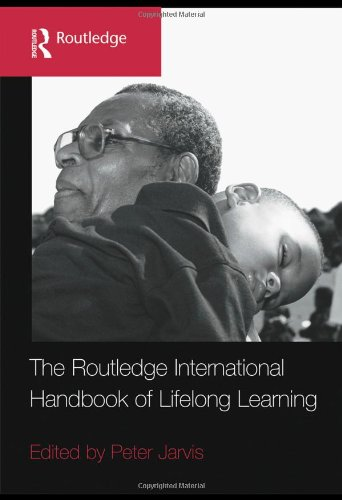 The Routledge International Handbook of Lifelong Learning