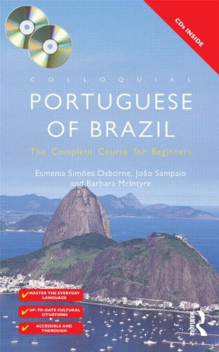 Colloquial Portuguese of Brazil: The Complete Course for Beginners (2nd abridged edition)
