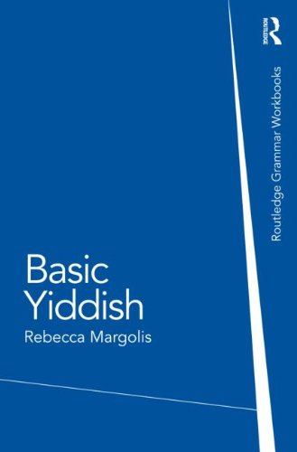 Basic Yiddish: A Grammar and Workbook