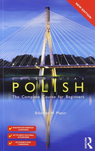 Colloquial Polish: The Complete Course for Beginners (3rd Revised edition)