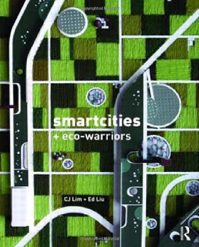 Smart-cities and Eco-warriors
