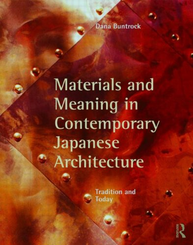 Material and Meaning in Contemporary Japanese Architecture