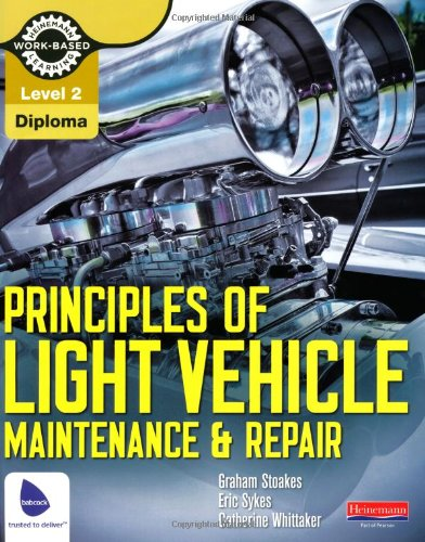 Level 2 Principles of Light Vehicle Maintenance and Repair Candidate Handbook