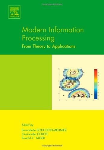 Modern Information Processing: From Theory to Applications