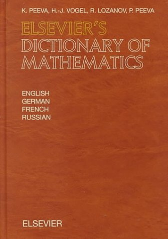 Elseviers Dictionary of Mathematics