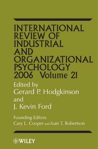 International Review of Industrial and Organizational Psychology: 2006: v. 21