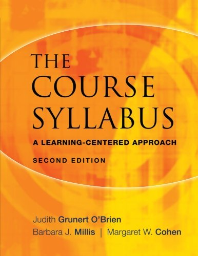 The Course Syllabus: A Learning-centered Approach (2nd Revised edition)