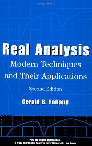 Real Analysis: Modern Techniques and Their Applications (2nd Revised edition)