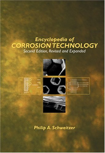 Encyclopedia of Corrosion Technology (2nd Expanded edition)