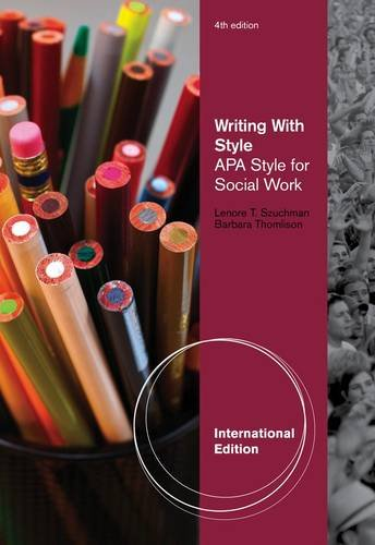 Writing with Style: Apa Style for Social Work (International student ed of 4th revised ed)
