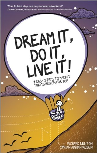 Dream It' Do It' Live It 9 Easy Steps To Making Things Happen For You