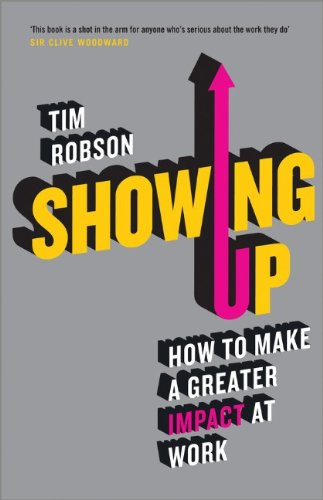 Showing Up: How to Make a Greater Impact at Work (Common Core Eureka Math)