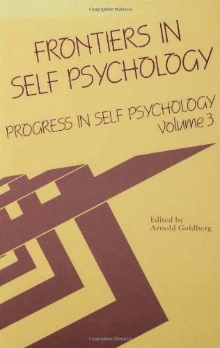 Progress in Self Psychology: v. 3: Frontiers in Self Psychology
