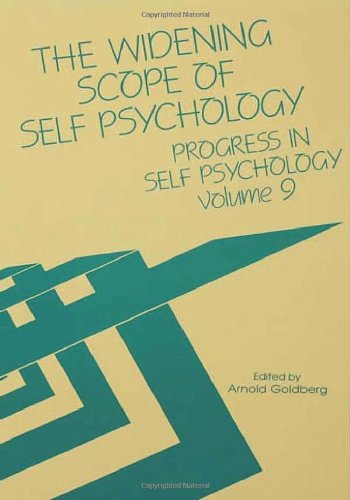 The Widening Scope of Self Psychology
