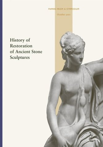 History of Restoration of Ancient Stone Sculptures