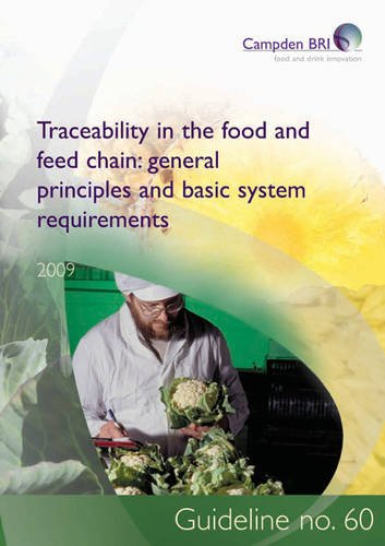 Traceability In The Food And Feed Chain: General Principles And Basic System Requirements