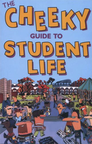 Cheeky Guide to Student Life