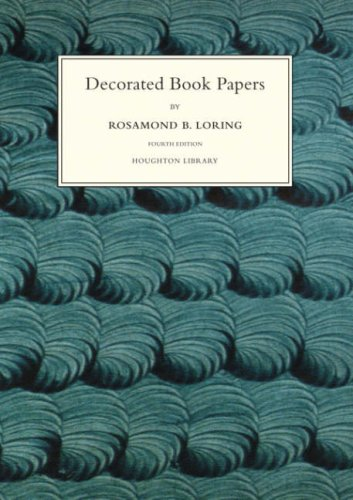 Decorated Book Papers: Being an Account of Their Designs and Fashions (4th)