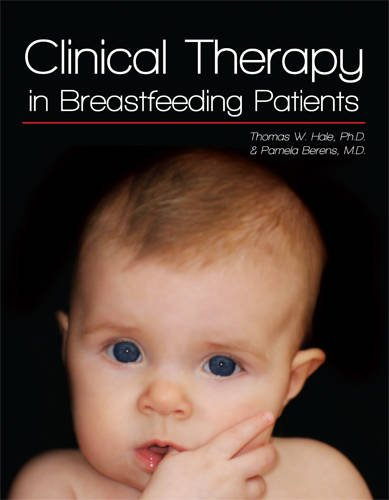 Clinical Therapy in Breastfeeding Patients (3rd New edition)