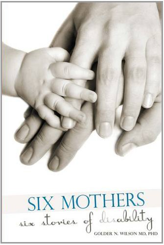 Six Mothers Six Stories of Disability