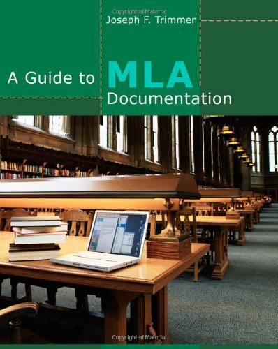 A Guide to MLA Documentation (9th Revised edition)
