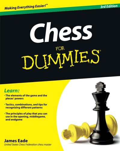 Chess For Dummies (3rd Revised edition)
