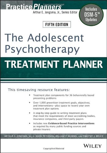 The Adolescent Psychotherapy Treatment Planner: Includes DSM-5 Updates (5th Revised edition)