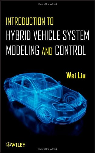 Introduction to Hybrid Vehicle System Modeling & Control