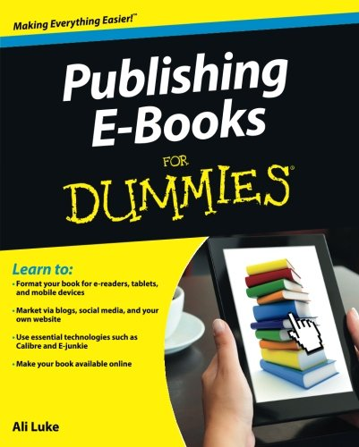 Publishing Ebooks For Dummies