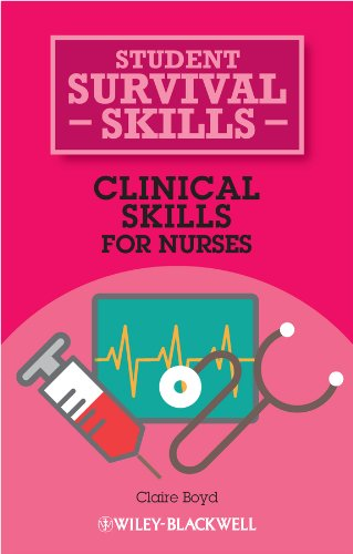 Clinical Skills for Nurses (Student Survival Skills)