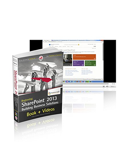 Beginning Sharepoint 2013 Building Business Solutions And Sharepoint-videos.com Bundle
