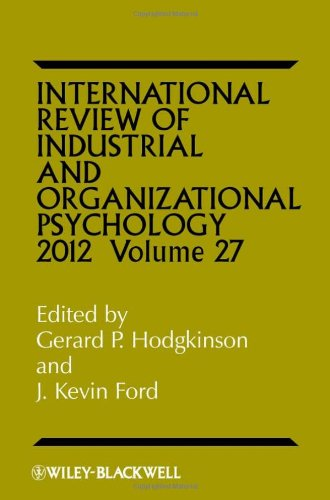International Review of Industrial and Organizational Psychology: 2012: v. 27