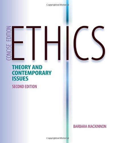Ethics: Theory & Contemporary Issues (2nd Revised edition)