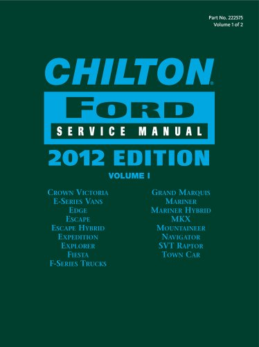 Chilton Ford Service Manual: 2012