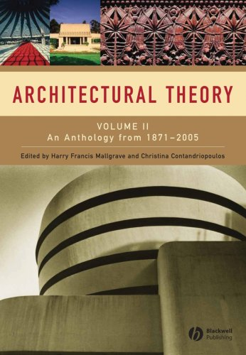 Architectural Theory: An Anthology from 1871 to 2005: v. 2