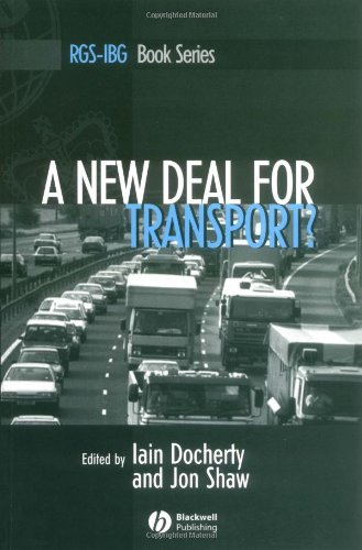 A New Deal for Transport: The UKs Struggle with the Sustainable Transport Agenda