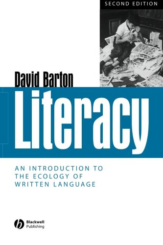 Literacy: An Introduction to the Ecology of Written Language (2nd Revised edition)