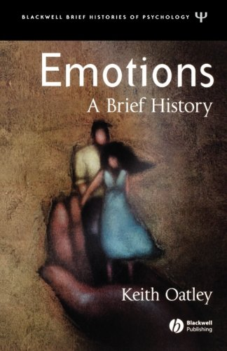 Emotions: A Brief History (New edition)